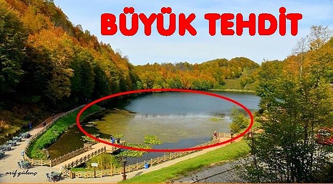 ULUGÖL'Ü BÜYÜK TEHLİKE BEKLİYOR
