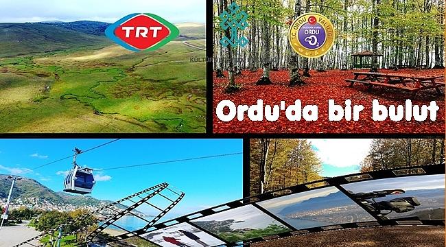 TRT tarafından Ordu belgeseli çekildi