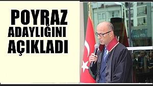 Av.Murat Poyraz adaylığını açıkladı
