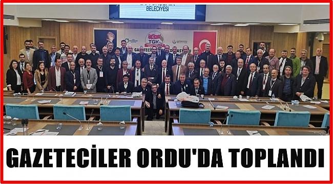 Türkiye Gazeteciler Konfederasyonu Başkanlar Kurulu toplantısı Ordu'da yapıldı
