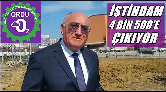 ORDU OSB'DE 67 FİRMA FAALİYET YAPIYOR