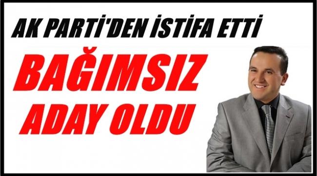 Aday gösterilmeyen Yanık AK Parti'den istifa etti