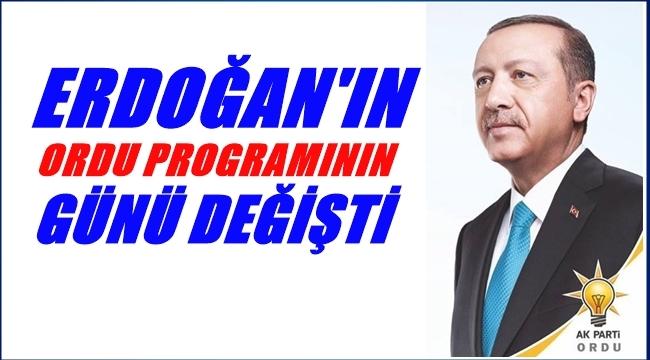 Erdoğan'ın Ordu'ya geliş tarihi değişti