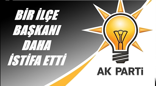 AK Parti'de istifalar üst üste geliyor