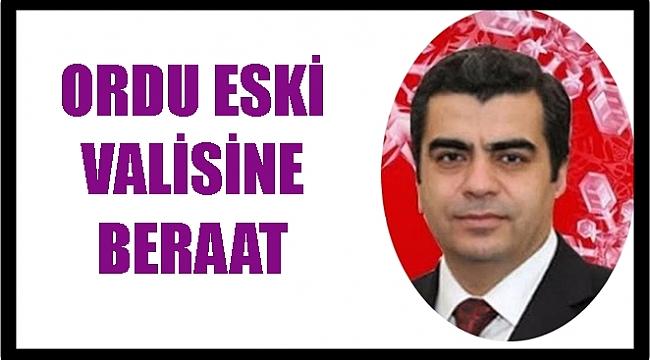 Vali Orhan Düzgün beraat etti