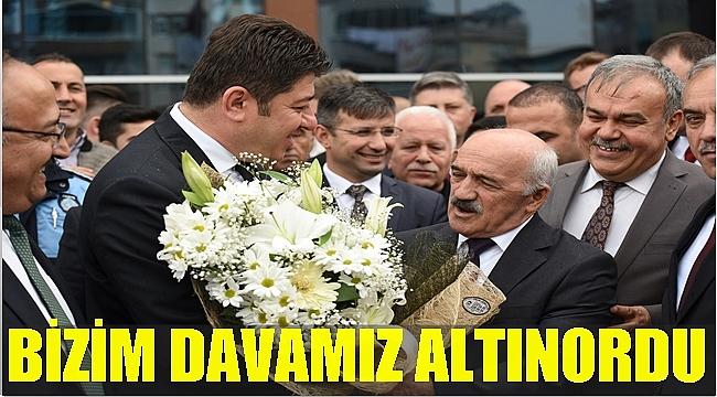 Altınordu Belediye Başkanı Aşkın Tören görevine başladı
