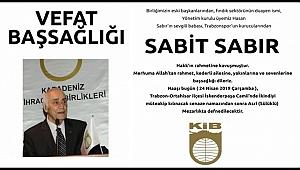 Sabit Sabır vefat etti