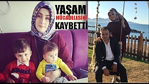 2 çocuk annesi Rümeysa Dirhemsiz hayata tutunamadı