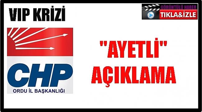 CHP'DEN VIP KRİZİ AÇIKLAMASI