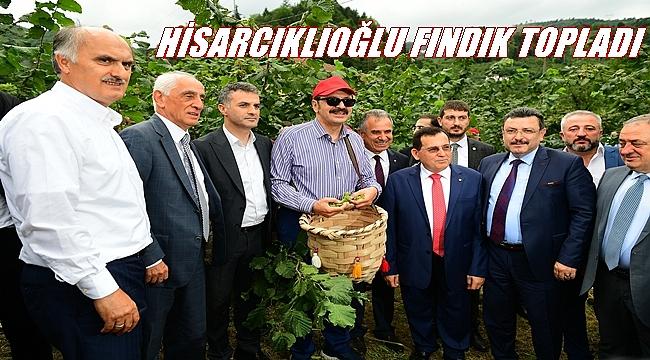 Hisarcıklıoğlu: Fındıkta üretici, tüccar ve sanayici kazanacak