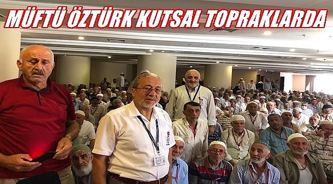Müftü Öztürk Ordulu hacı adaylarıyla buluştu