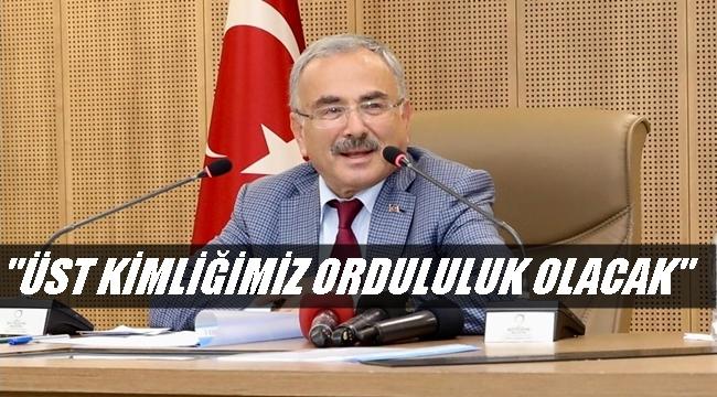 Başkan Güler: Ordu'nun taşının toprağanın hakkını vereceğiz
