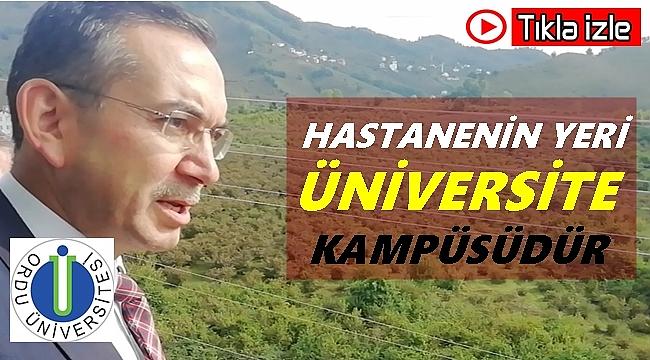 Rektör Akdoğan; Yeterki hastane yapılsın