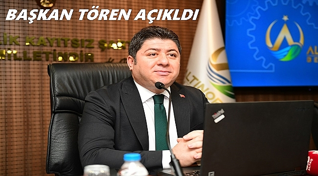 Başkan Tören: Altınordu'da İŞGEM'i kuruyoruz