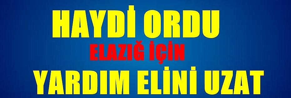 Ordu Büyükşehir Belediyesi Elazığ için yardım kampanyası başlattı