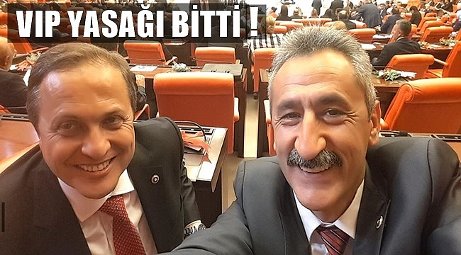 Torun ve Adıgüzel artık VIP kullanacak