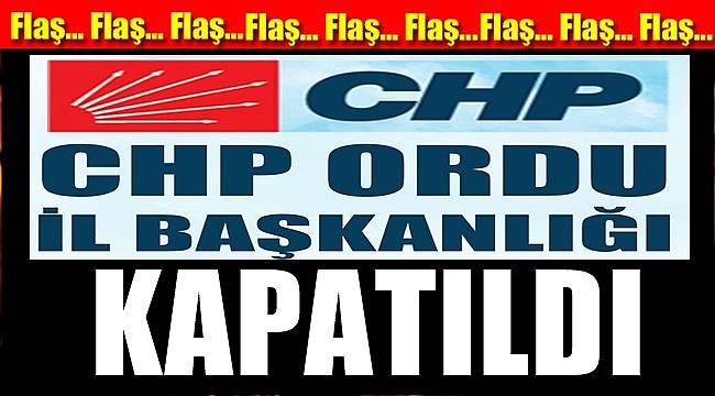 CHP İl Teşkilatı Corona nedeniyle kapatıldı
