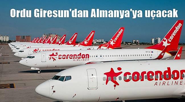 Corendon Hava Yolları Ordu Giresun'dan Almanya'ya uçacak