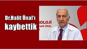 Op.Dr. Halit Ünal vefat etti