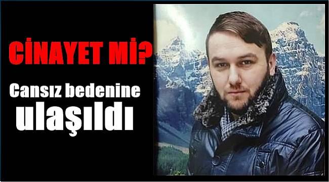 Ergin Öztürk cinayete mi kurban gitti