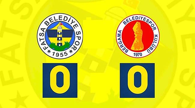 Fatsa Belediyespor- Bergama Belediyespor maç sonucu: 0-0