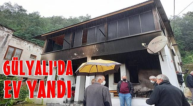 Gülyalı'da ev yandı
