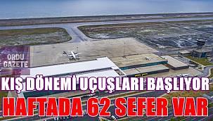 Ordu-Giresun Havalimanı'ndan kış döneminde haftada 62 sefer düzenlenecek