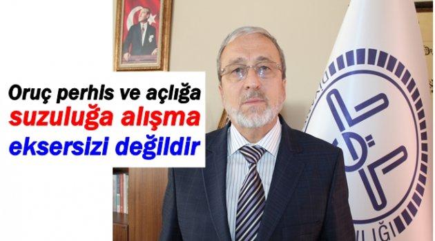 MÜFTÜ ÖZTÜRK'TEN KRİTİK RAMAZAN UYARI