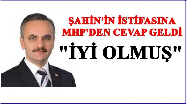 ONUR ŞAHİN MHP'DEN İSTİFA ETTİ