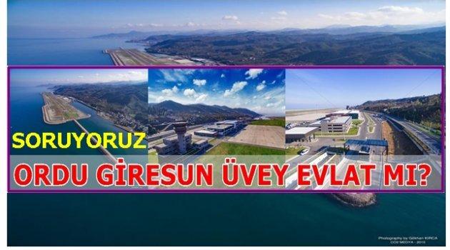 ORDU GİRESUN'U 30 AYDIR OYALIYORLAR