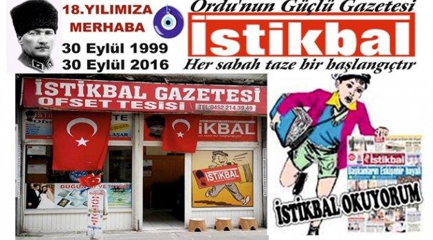 ORDU İSTİKBAL GAZETESİ 18 YAŞINDA