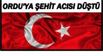 ŞIRNAK'TAN ŞEHİT HABERİ GELDİ