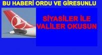 THY ORDU-GİRESUN'U HİÇ TAKMIYOR